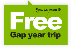 Free gap year trip - yes we mean it!